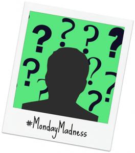 #MondayMadness