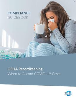 OSHA Guide When to Record COVID Cases