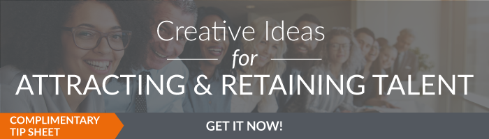 Creative Ideas for Attracting and Retaining Talent